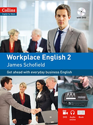 Workplace English 2: A2 by James Schofield