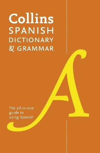 Collins Spanish Dictionary and Grammar: 120,000 Translations Plus Grammar Tips by Collins Dictionaries