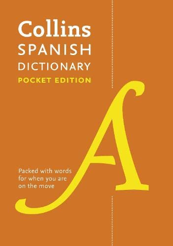 Collins Spanish Dictionary Pocket Edition: 60,000 Translations in a Portable Format by Collins Dictionaries