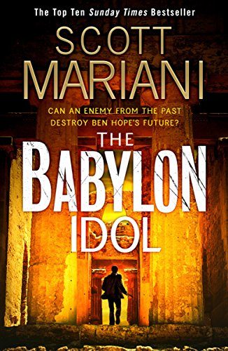 The Babylon Idol by Scott Mariani