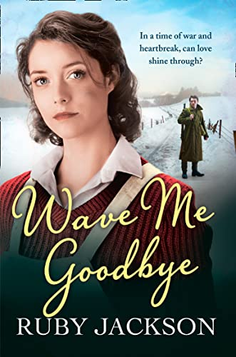 Wave Me Goodbye by Ruby Jackson