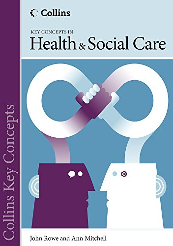 Collins Key Concepts: Health and Social Care by John Rowe, QC