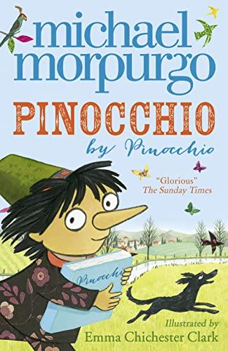 Pinocchio by Michael Morpurgo, M.B.E.