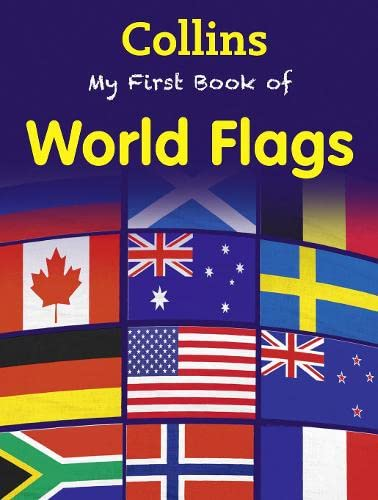 My First Book of World Flags by Collins