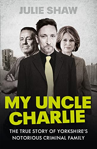 My Uncle Charlie by Julie Shaw