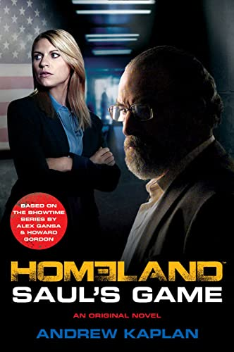 Homeland: Saul's Game by Andrew Kaplan