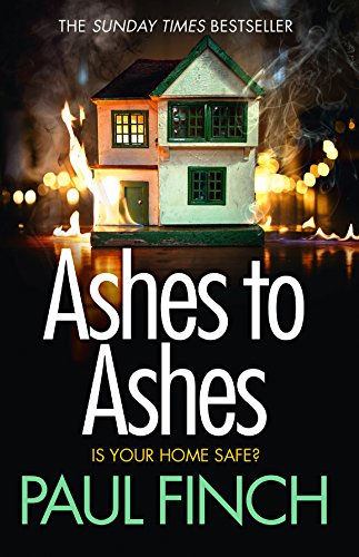 Ashes to Ashes by Paul Finch