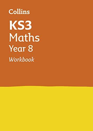 KS3 Maths Year 8 Workbook (Collins KS3 Revision) by Collins KS3