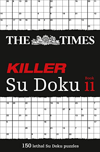 The Times Killer Su Doku Book 11: 150 Lethal Su Doku Puzzles by The Times Mind Games
