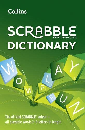 Collins Scrabble Dictionary: The Official Scrabble Solver - All Playable Words 2-9 Letters in Length by Collins Dictionaries