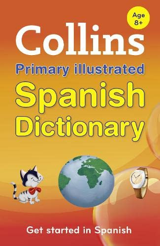 Collins Primary Illustrated Spanish Dictionary by Collins