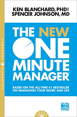 New One Minute Manager: Based on the All-Time #1 Bestseller on Managing Your Work and Life by Kenneth H. Blanchard, Ph.D.