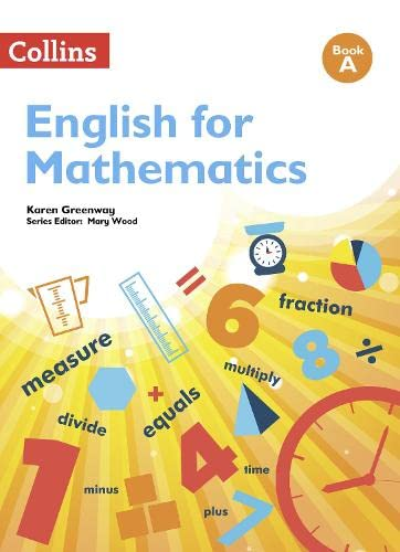 English for Mathematics: Book A: Level 1 by Karen Greenway