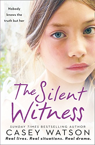 The Silent Witness by Casey Watson
