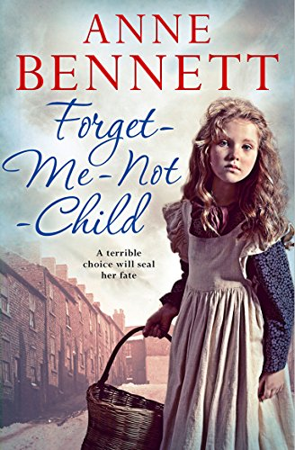 The Forget-Me-Not Child by Anne Bennett