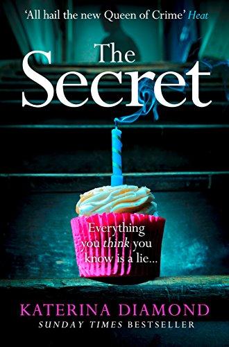 The Secret: The Terrifying New Crime Book from Grip-Lit Bestseller Katerina Diamond by Katerina Diamond
