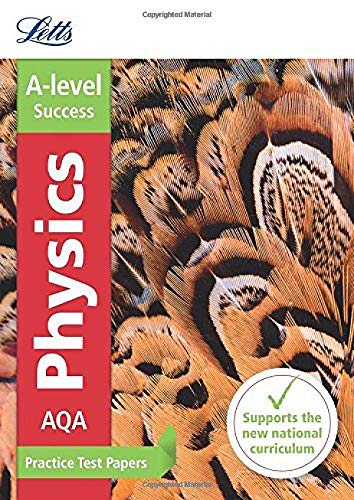 AQA A-Level Physics Practice Test Papers by Collins UK