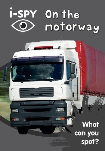 i-Spy on the Motorway: What Can You Spot? by i-SPY