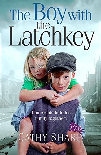 The Boy with the Latch Key by Cathy Sharp