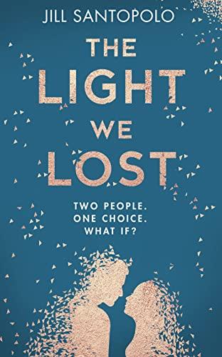 The Light We Lost by Jill Santopolo