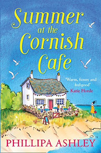 Summer at the Cornish Cafe: Perfect for Fans of Poldark by Phillipa Ashley