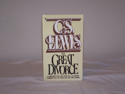 Great Divorce by C. S. Lewis