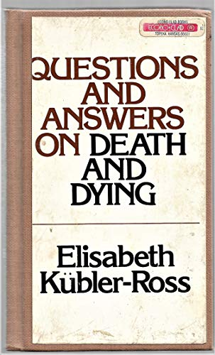 Questions and Answers on Death and Dying by Elisabeth Kuebler-Ross