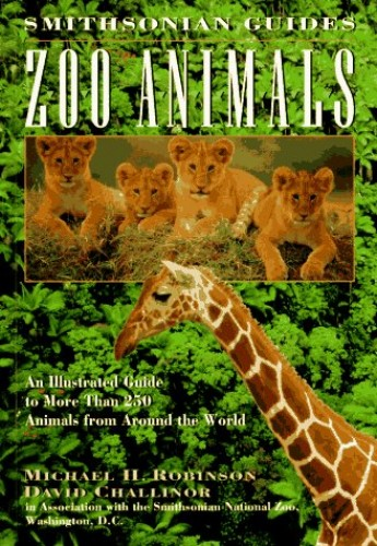 Smithsonian Guide: Zoo Animals by Robinson