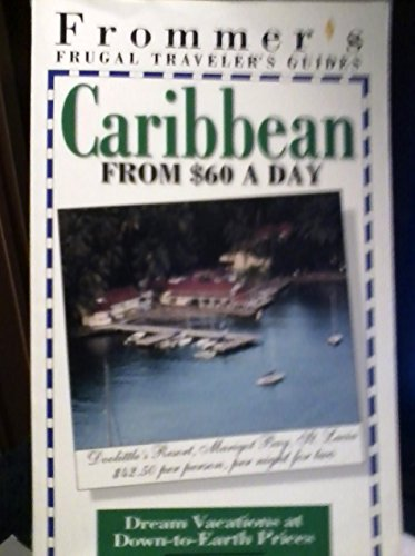 Frommer's Caribbean from 60 Dollars a Day by George McDonald