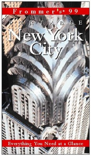Portable: New York City, 1st Ed. by Frommer's
