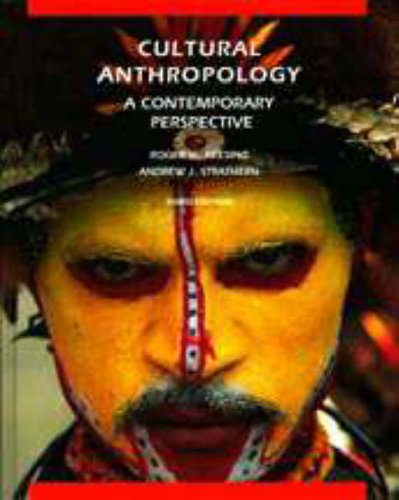 Cultural Anthropology: A Contemporary Perspective by Roger M. Keesing
