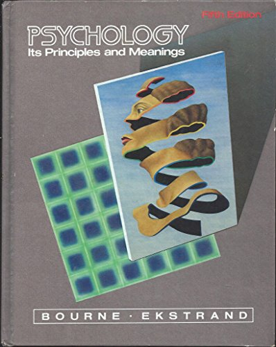 Psychology: Its Principles and Meanings by Lyle E. Bourne