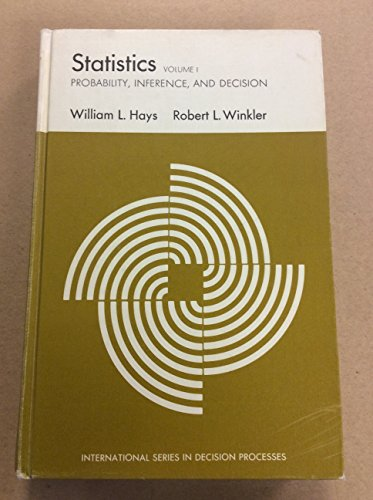 Statistics: Probability, Inference and Decision: v. 1 by William L. Hays