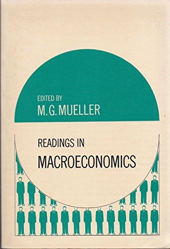 Readings in Macroeconomics by M.G. Mueller