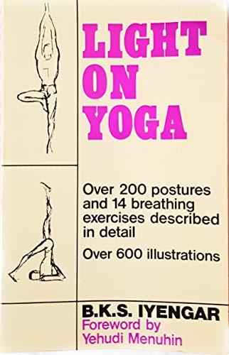 Light on Yoga by B. K. S. Iyengar