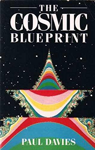 The Cosmic Blueprint by P.C.W. Davies