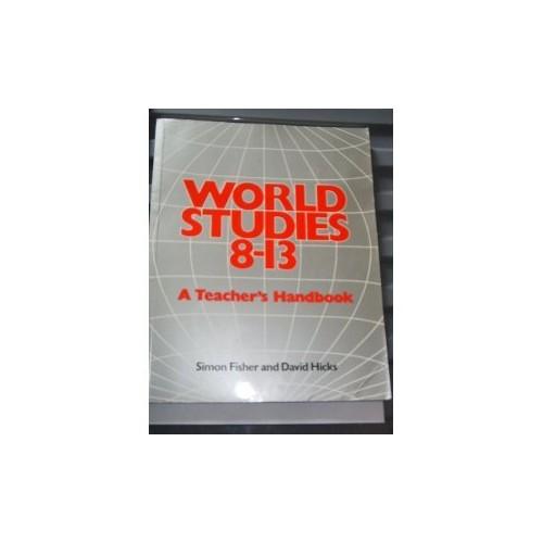 World Studies, 8-13: Tchrs'.Handbk by Schools Council