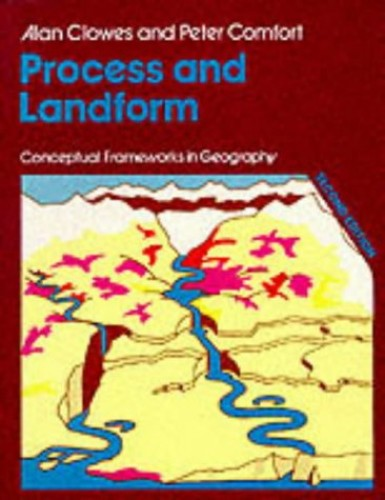 Process And Landform New Edition by Alan Clowes