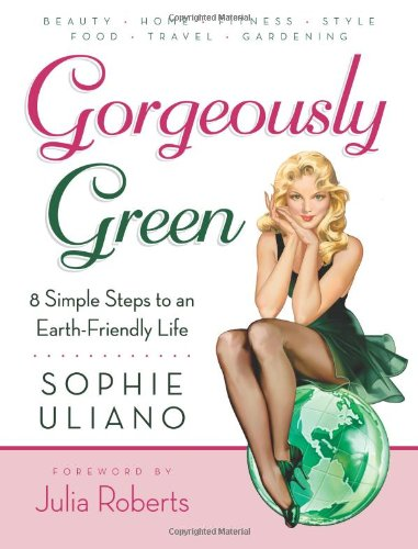Gorgeously Green by Sophie Uliano
