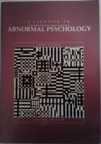 Casebook in Abnormal Psychology by John Vitkus (Barnard College, USA)