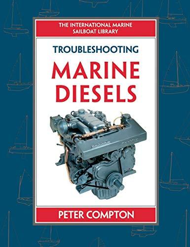 Troubleshooting Marine Diesel Engines by Peter Compton