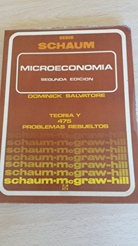 Schaum's Outline of Theory and Problems of Microeconomic Theory by Dominick Salvatore