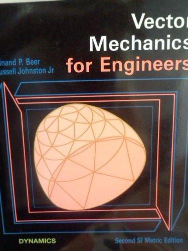 Vector Mechanics for Engineers: Dynamics by Ferdinand P. Beer