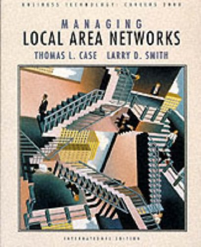 Local Area Networks by Thomas Case