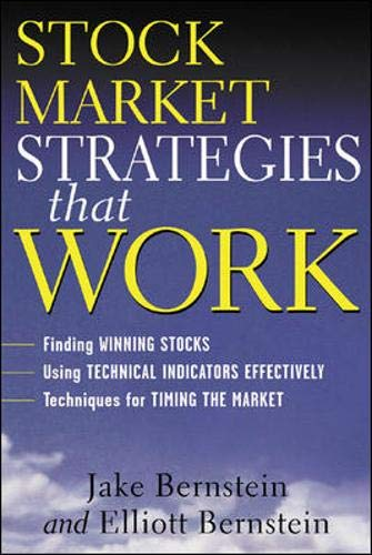 Stock Market Strategies That Work by Jake Bernstein