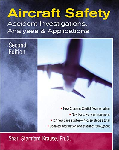 Aircraft Safety: Accident Investigations, Analyses and Applications by Shari Stamford Krause