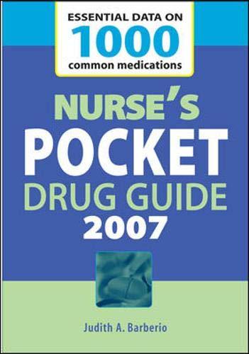 Nurse's Pocket Drug Guide: 2007 by Judith A. Barberio