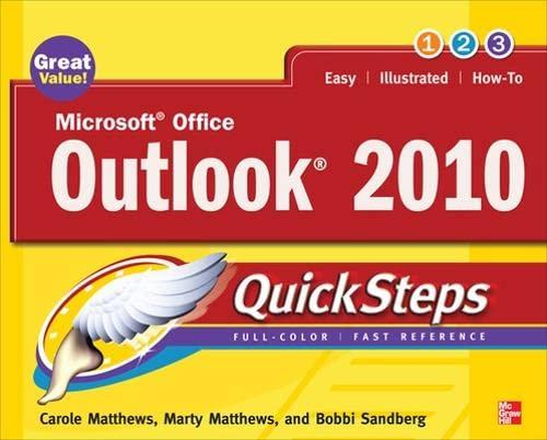 Microsoft Office Outlook 2010 QuickSteps by Carole Matthews
