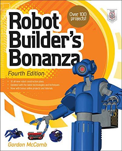 Robot Builders Bonanza by Gordon McComb