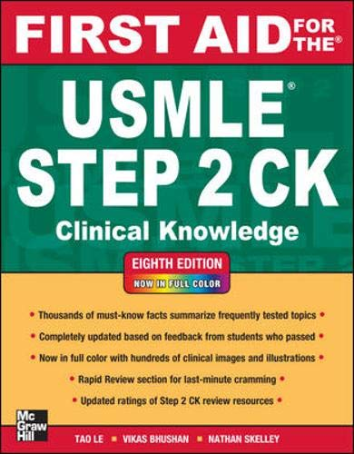 First Aid for the USMLE Step 2 CK by Tao Le